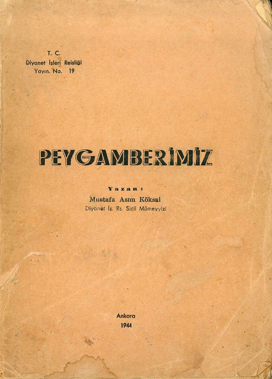 Mustafa Asım Köksal - Peygamberimiz