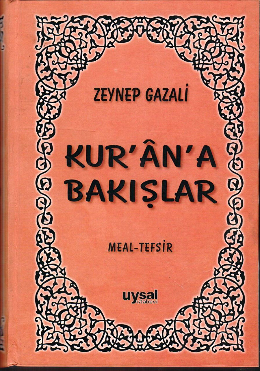 Zeynep Gazâlî'nin tefsir çalışması: Kur'an'a Bakışlar.
