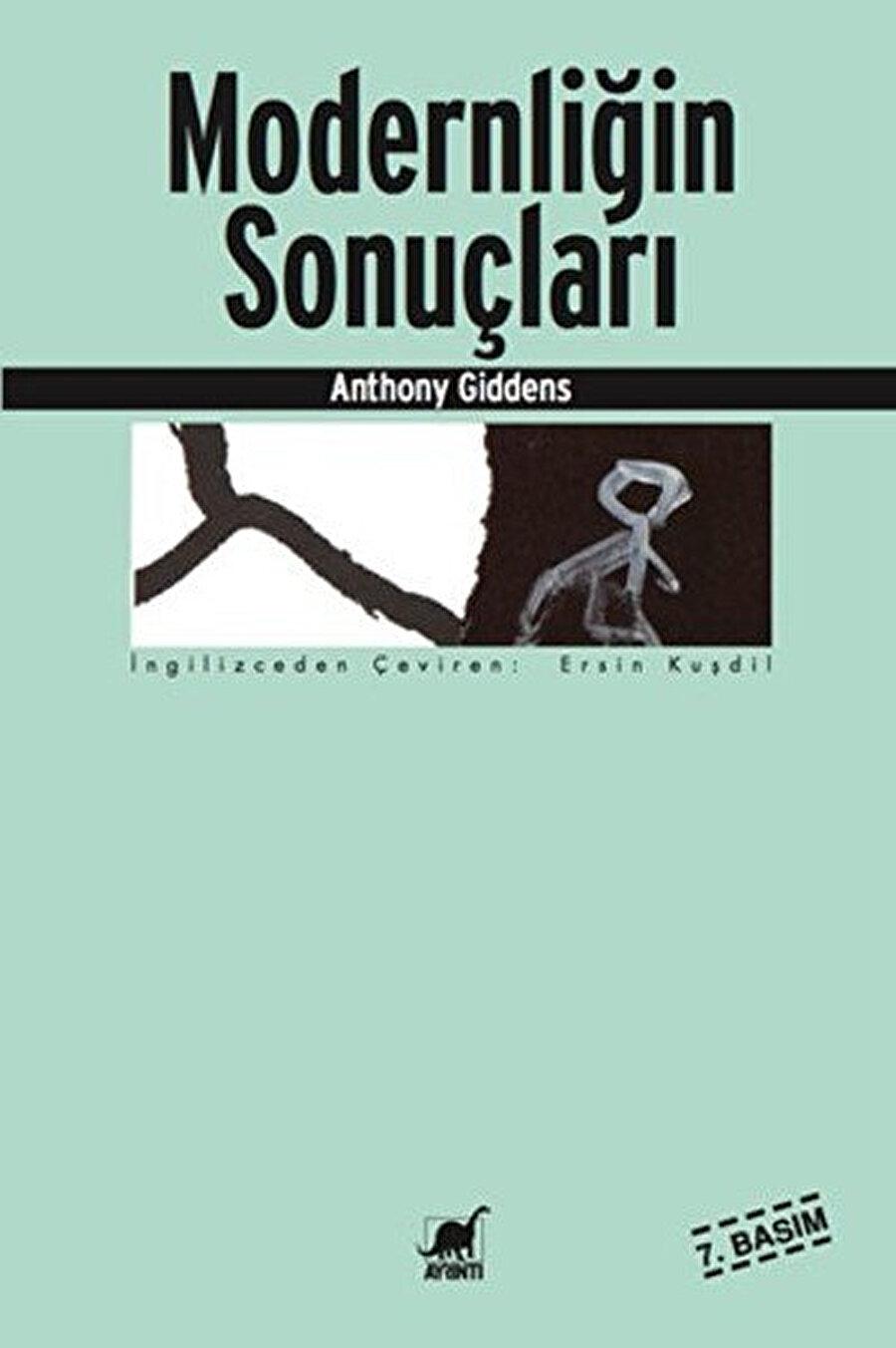 Anthony Giddens tarafından yazılan kitabın ilk yayınlanma tarihi 1990'dır.