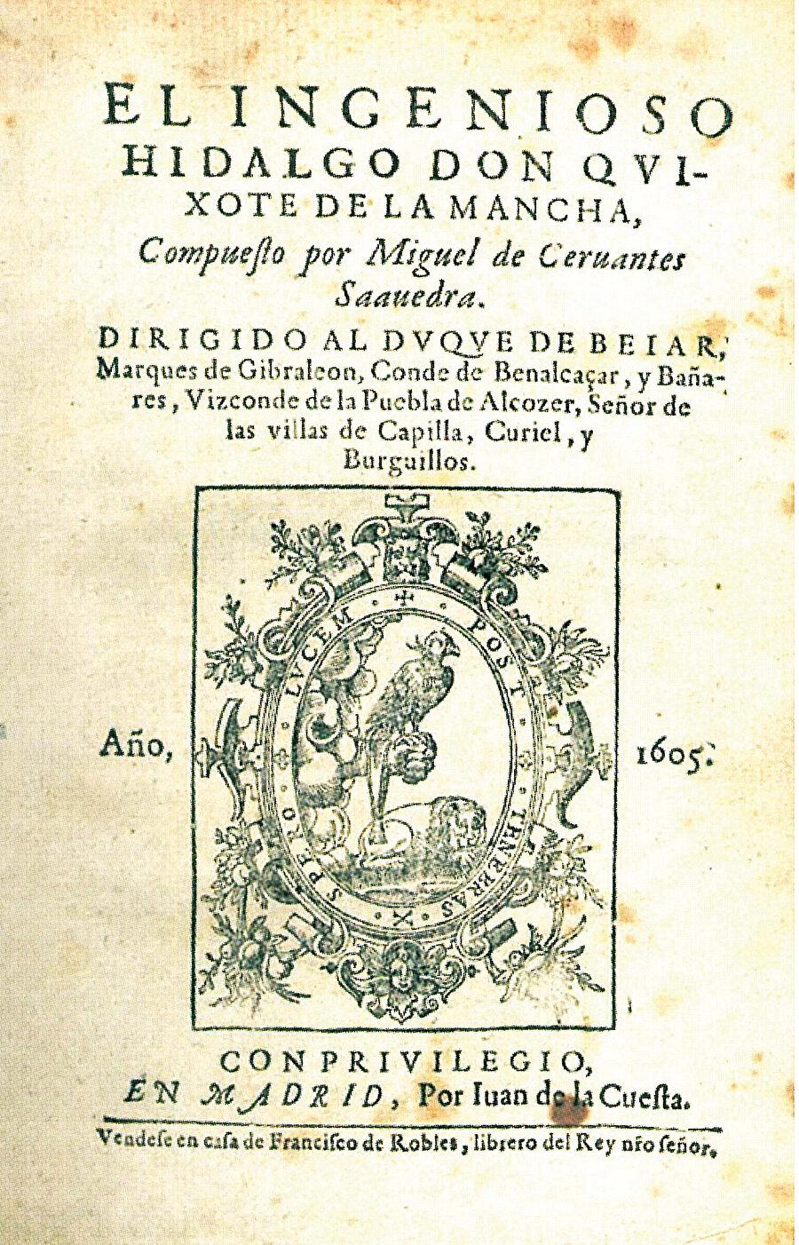 » 4 asır önce Don Kişot'la ilk tanışma: Don Kişot'un Ocak 1605'te İspanya'da yapılan ilk baskısının kapağı.