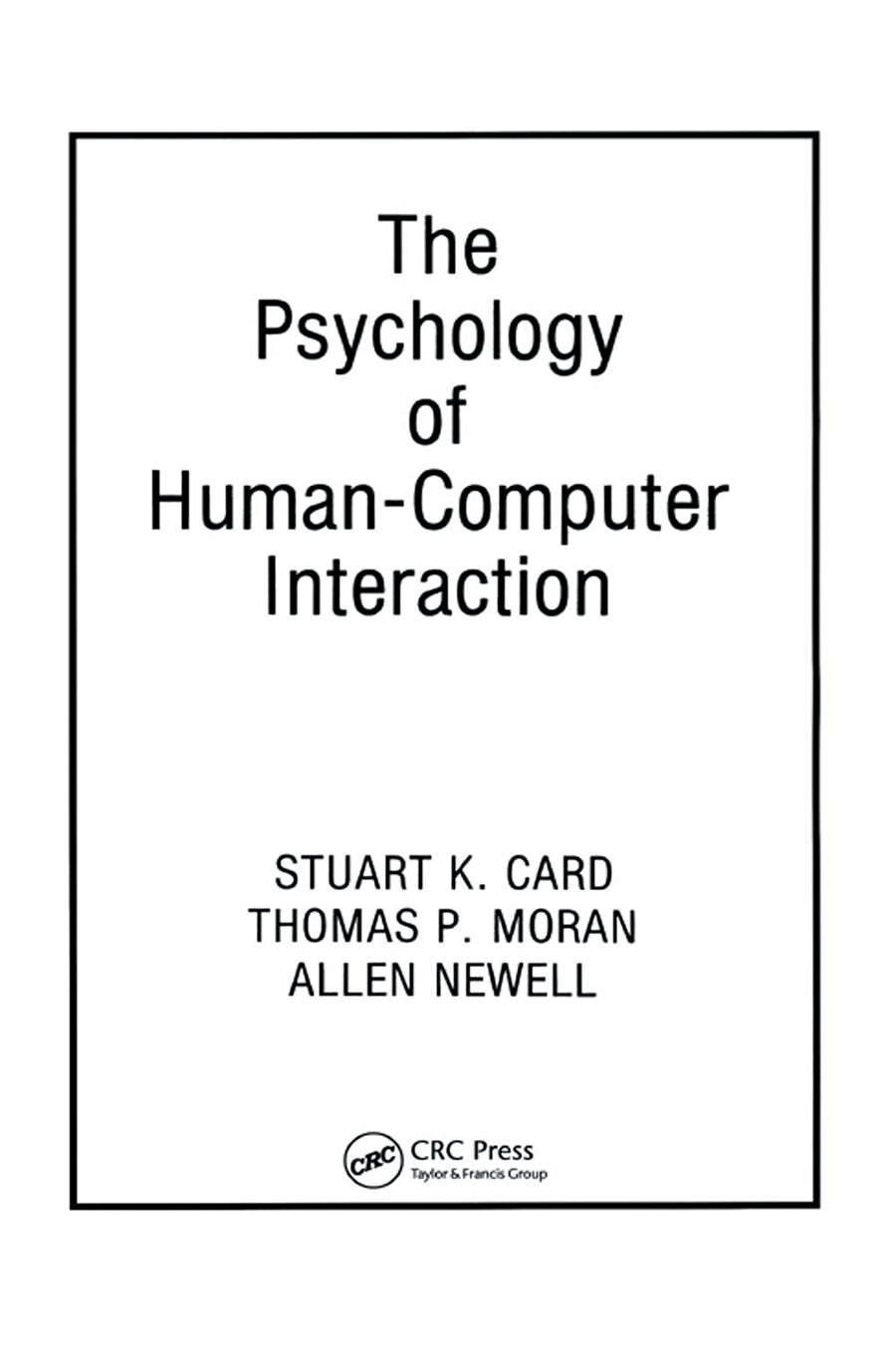 The Psychology of Human Computer Interaction.
