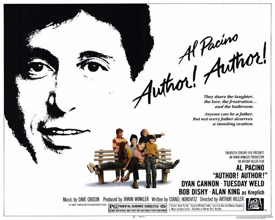 Author! Author! / Yazar! Yazar ! (1982) Yönetmen: Arthur Hiller Yazar: Israel Horovitz Oyuncular: Al Pacino, Dyan Cannon, Tuesday Weld