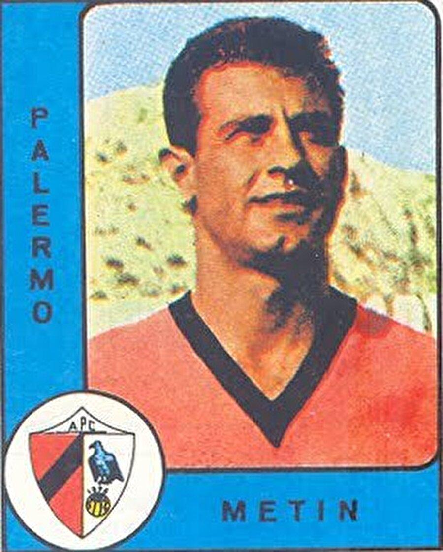 """Metin Oktay                                      """"Taçsız Kral"""" Metin Oktay 1961-1962 sezonunda İtalya'nın Palermo takımında forma giydi. Bir sezonluk ayrılığın ardından Oktay, Galatasaray'a döndü."""