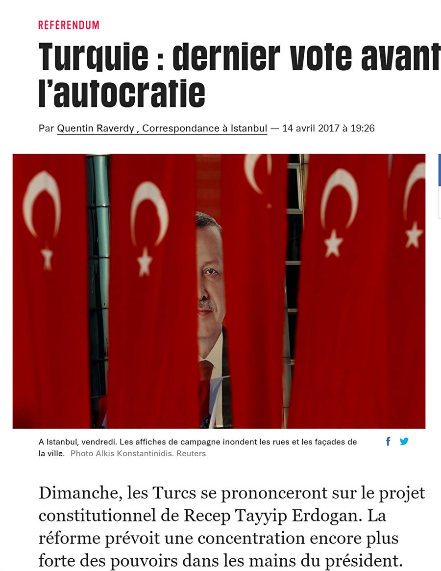 Fransa - Liberation: Otokrasiden önceki son seçim                                                                           Fransız Liberation gazetesi attığı başlıkla  Türkiye'de referandumda evet çıkması durumunda demokrasinin biteceğini ve  Erdoğan diktatörlüğünün geleceğini bildirdi.