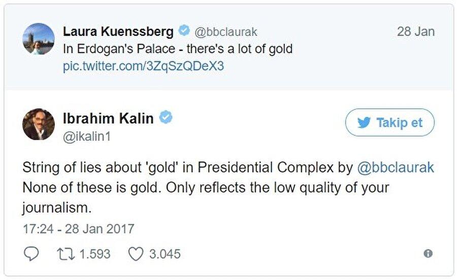 """BBC muhabiri Laura Kuenssberg, Külliye ile ilgili iftiralarda bulundu.                                                                           İngiltere Başbakanı Theresa May'in geçen Ocak ayında Türkiye'ye yaptığı ziyarette gazeteci heyeti içerisinde bulunan BBC muhabiri Laura Kuenssberg büyük bir skandala imza atti. Cumhurbaşkanlığı Külliyesi'ndeki altın sarısı renginde boyanmış asansörlerin fotoğrafını çekerek Twitter'da """"Bunların hepsi altın"""" diye yazarak paylaştı. Detaylı araştırma yapmadan ve Cumhurbaşkanı Recep Tayyip Erdoğan'a yönelik yapılan bu yalan haber birçok devlet yetkilisi ve vatandaş tarafından tepkiyle karşılaştı. Cumhurbaşkanlığı Sözcüsü İbrahim Kalın Kuenssberg'e Twitter'dan """"Bunların hiçbiri altın değil. Yaptıkların sadece gazeteciliğin düşük kalitesini gösteriyor.""""  şeklinde cevap verdi."""