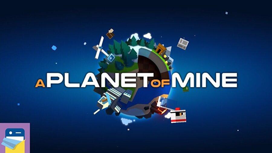 A Planet of Mine                                      Minimal bir gezegende madencilik ve keşif denemeleri yapacağınız oyun oldukça keyifli bir strateji oyunu olarak karşınızda...