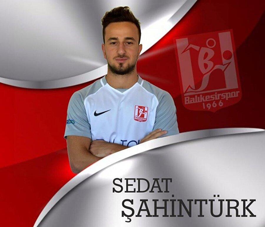 Sedat Şahintürk                                                                                                                                                     Eski Takımı: BeşiktaşYeni Takımı: Balıkesirspor