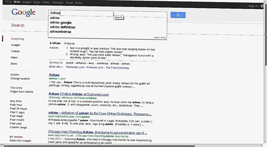 Google arama motorunda 'askew' kelimesini aratmanız sayfanın şeklini bozarak bir hatayla karşılaşmanızı sağlıyor.