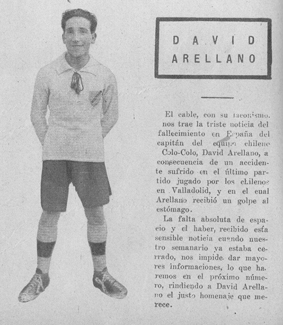 Bonus: Avrupa'nın ilk röveşatacısı                                                                           1924-1926 yıllarında oynanan Copa America'larda gol kralı olan David Arellano, Avrupa'da röveşatanın babası olarak biliniyor. Takımıyla birlikte Avrupa turnesine çıkan Şilili Arellano, Ramon Unzaga'nın doğduğu toprakları olan İspanya'da maça çıkar. Valladolid Stadı'nda oynanan maçta Avrupa'nın ilk röveşatasını deneyen Arellano tarihe adını aynı tarihte yazdırır ancak sarsıcı bir hikayenin ilk satırını yazdığını bilmiyordur. Bir Şilili olarak, aslen Şilili olan ancak İspanya'da doğan Unzaga'nın evinde attığı röveşata ölümün ilk adımıdır. Arellano, aynı yıl yine Valladolid Stadı'nda oynanan bir maçta karnına aldığı darbe sebebiyle iç kanama geçirir. Kaldırıldığı hastanede tüm müdahalelere rağmen kurtarılamaz ve hayatını kaybeder.
