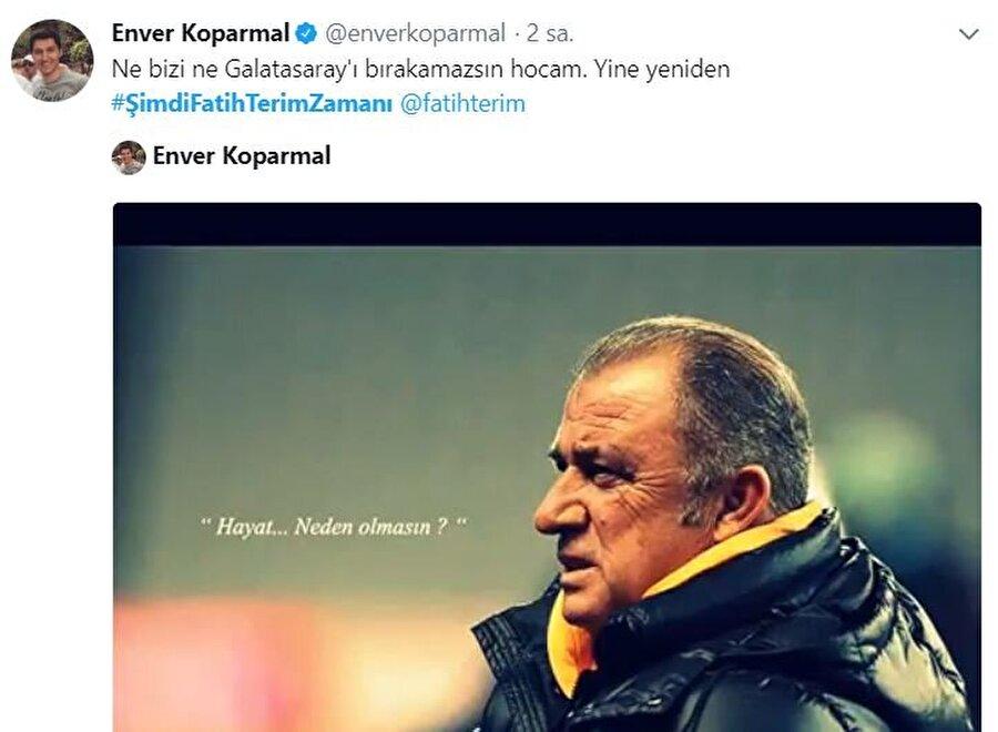 Ne bizi ne Galatasaray'ı bırakamazsın hocam..
