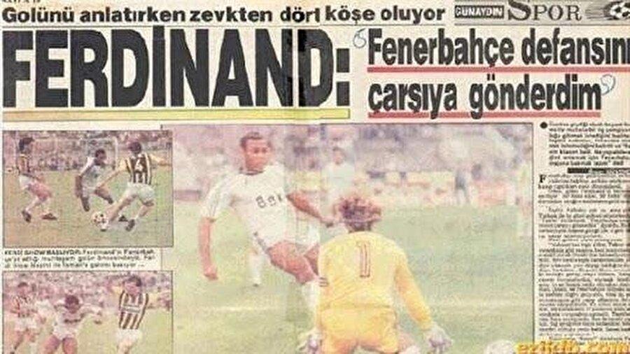 Ferdinand'ın golleri o sene siyah–beyazlılara şampiyonluğu olmasa da Türkiye Kupası'nı getirdi. Fenerbahçe ile oynanan Türkiye Kupası finali ise Ferdinand'ın kariyerindeki dönüm noktası oldu. İngiliz futbolcu o maçta tüm Fenerbahçe savunmasını çalımlayarak attığı golle birlikte Beşiktaş'ın unutulmazları arasına girdi.