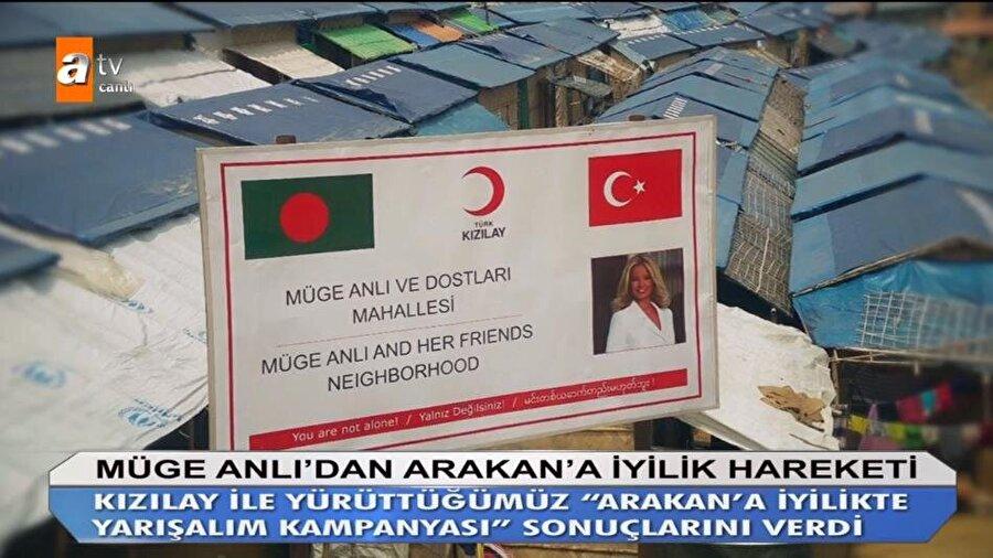 ''Müge Anlı ve Dostları Mahallesi''  Müge Anlı'nın ''Arakan için iyilikte yarışalım'' kampanyası sonucunda, toplam 492 konteynır ve ev yaptırıldı. Müge Anlı ve ekibinin çağrısıyla düzenlenen bölgeye, adı verildi.