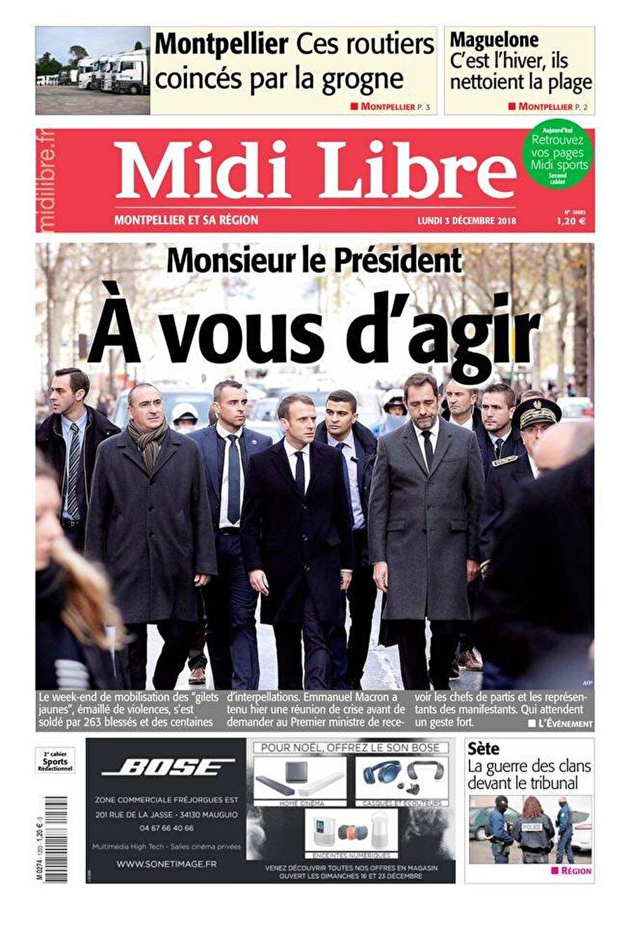 """Midi Libre                                      """"Sayın Cumhurbaşkanı bir şeyler yapmak size düşer"""""""