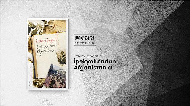 Bir şairin gözünden Afganistan Savaşı