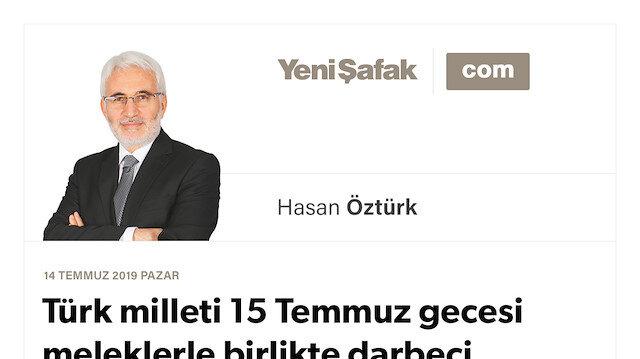 Türk milleti 15 Temmuz gecesi meleklerle birlikte darbeci FETÖ'cülere direndi ve başardı; hamdolsun