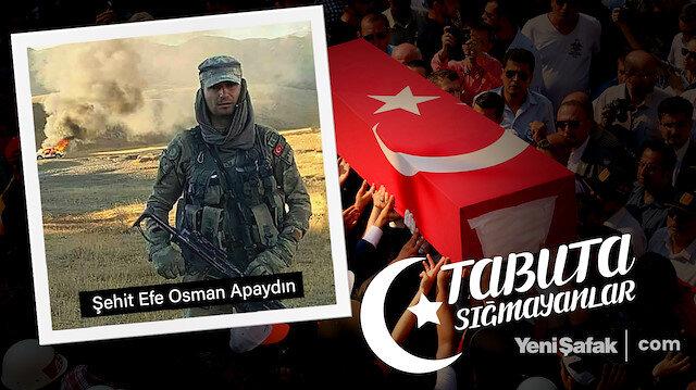 Tabuta Sığmayanlar: Şehit Efe Osman Apaydın (67.Bölüm)