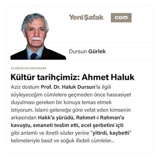 Kültür tarihçimiz: Ahmet Haluk Dursun
