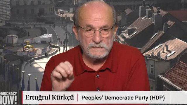 HDP'li Ertuğrul Kürkçü, ABD televizyonunda Türkiye'yi şikayet etti