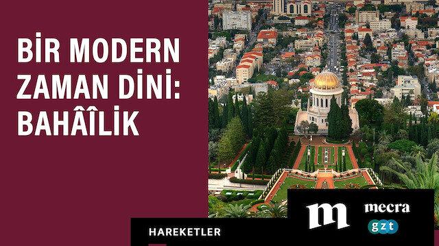 Bir modern zaman dini: Bahâîlik