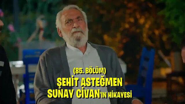 Kalk Gidelim dizisinde 1996da şehit düşen kahraman Sunay Civanın hikayesi anlatıldı