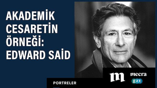 Akademik cesaretin örneği: Edward Said