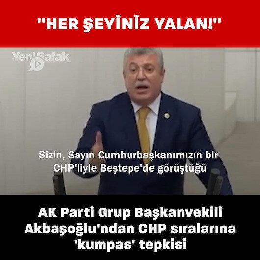 AK Parti Grup Başkanvekili Muhammet Emin Akbaşoğlu: Kılıçdaroğlu neden Beştepedeki CHPli iddiasını açıklamıyor?