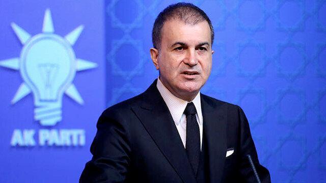 AK Parti Sözcüsü Çelik: Bu kalleşliğin hesabını en ağır şekilde verecekler