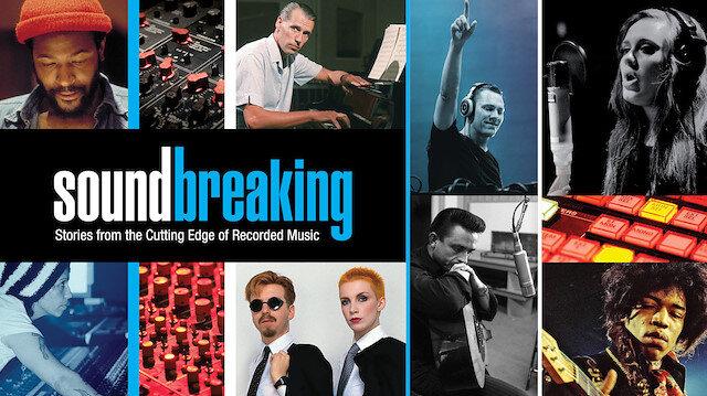 Kaydedilmiş müziğin öyküsü: Soundbreaking