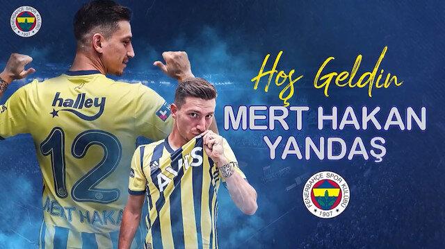 Fenerbahçe, Mert Hakan Yandaş'ı kadrosuna kattı: Transferi yeni sezon forması giydirerek duyurdular
