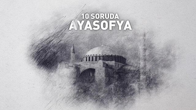 Mustafa Armağan 10 soruda Ayasofyayı anlattı