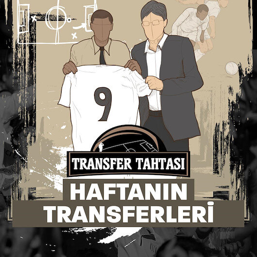 Süper Ligde haftanın öne çıkan transfer gelişmeleri