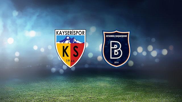 Kayserispor-Başakşehir (CANLI)