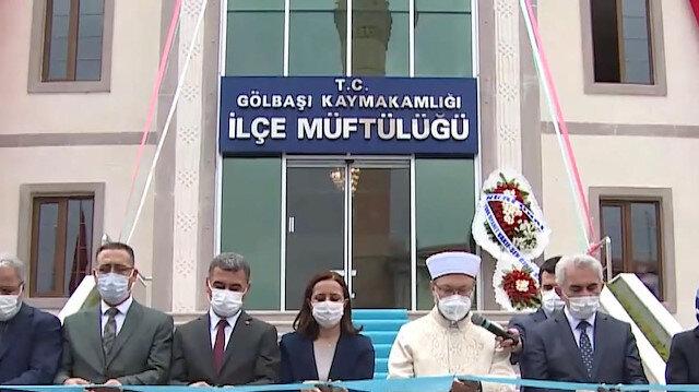 Diyanet İşleri Başkanı Erbaş, Gölbaşı İlçe Müftülüğü'nün yeni hizmet binasının açılışını yaptı