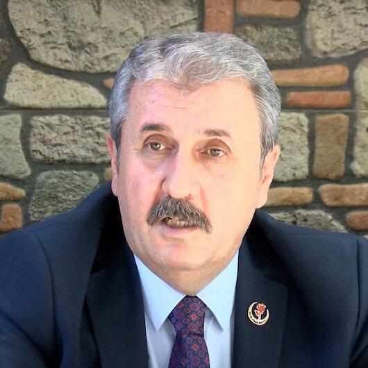 BBP Genel Başkanı Mustafa Destici: Türkiye 82 darbe anayasasından kurtulmalı