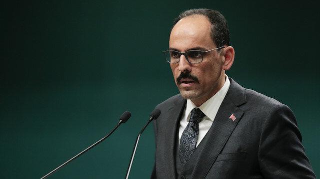 Cumhurbaşkanlığı Sözcüsü Kalın: Tunus'ta halkın iradesinin yok sayılmasını reddediyoruz