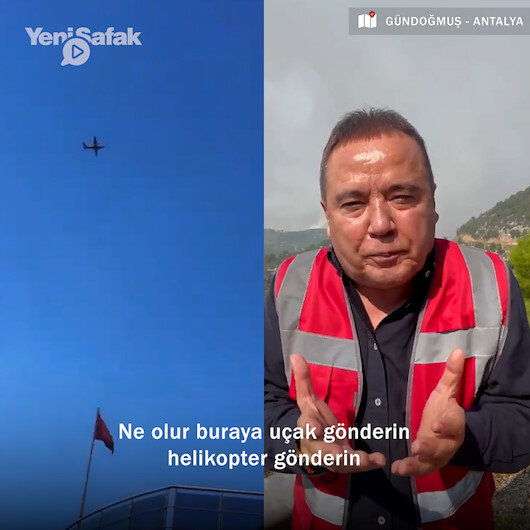 Antalya Belediye Başkanı Muhittin Böcek uçak ve helikopterlerin söndürme çalışmaları sürerken insanlar yanıyor uçak gönderin videosu çekti