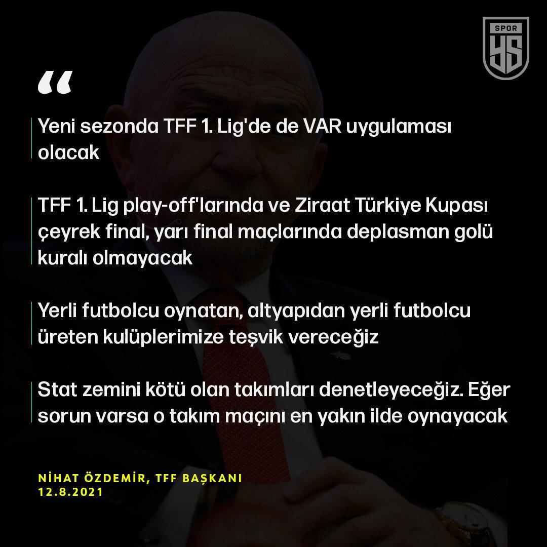 TFF Başkanı Nihat Özdemir'in açıklamalarından öne çıkanlar
