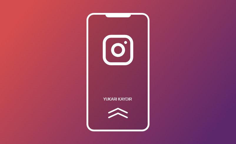 Instagram'ın yukarı kaydır özelliği bundan böyle bağlantı tıklamaları sistemiyle kullanılacak.