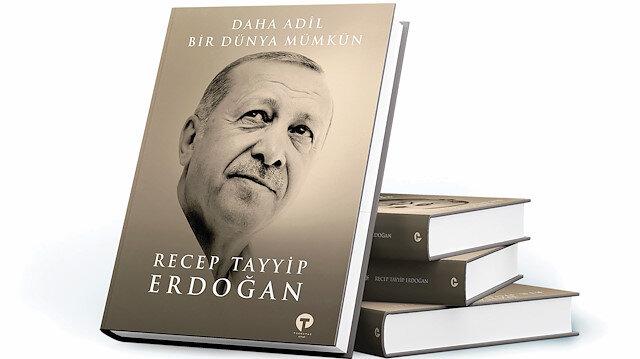Cumhurbaşkanı Erdoğan'ın kitabı bugün çıkıyor: Daha Adil Bir Dünya Mümkün