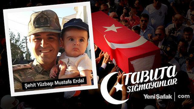 Tabuta Sığmayanlar: Şehit Yüzbaşı Mustafa Erdal (54. Bölüm)