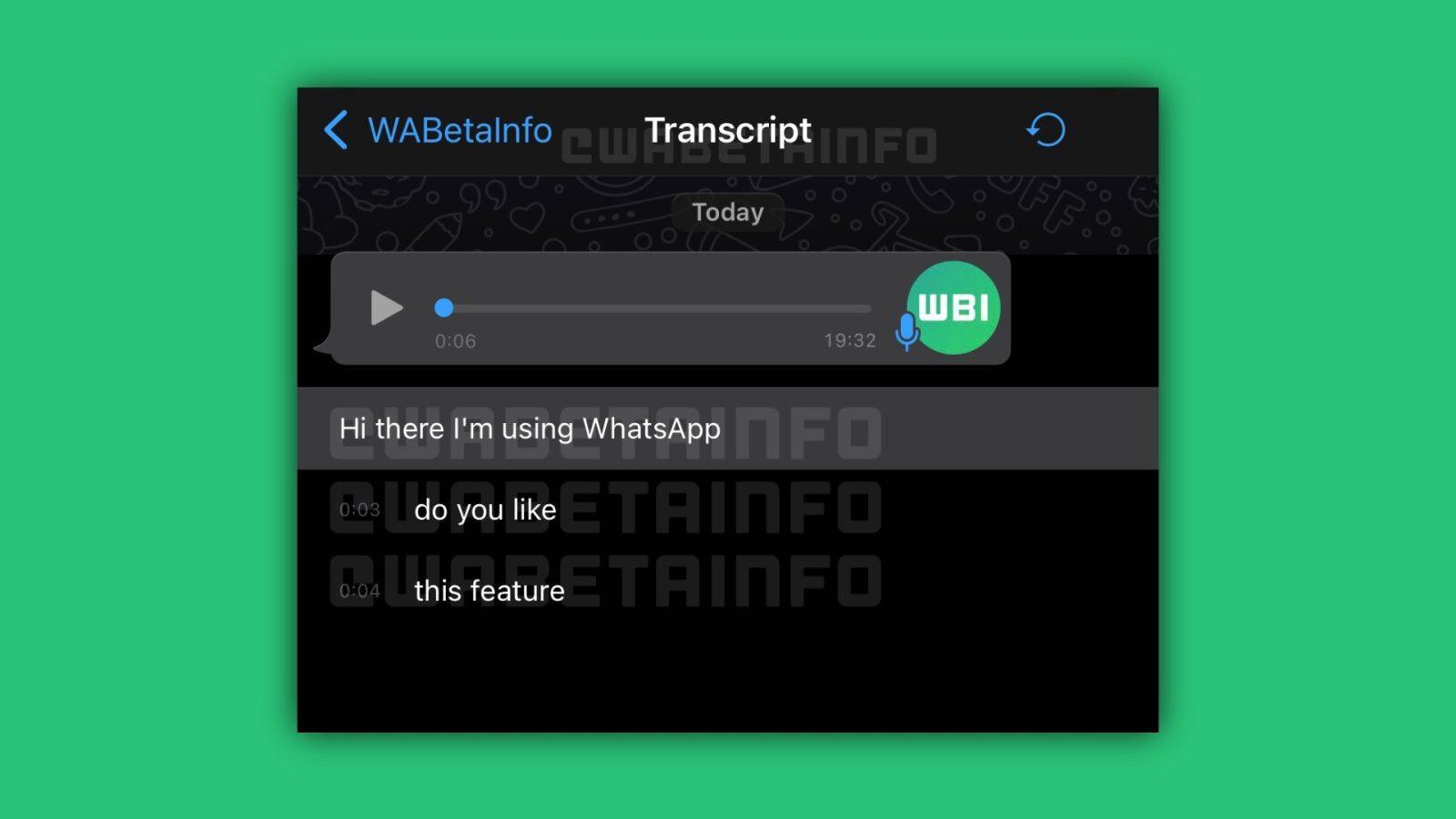 Bu sayede WhatsApp'ta gelen sesli mesajlar yazıya dökülebilecek.