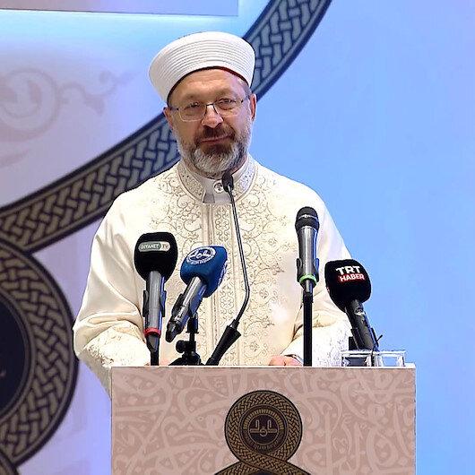 Diyanet İşleri Başkanı Erbaş: Kuran-ı Kerimin nihai gayesi insanın dünya ve ahiret huzurunu temin etmektir