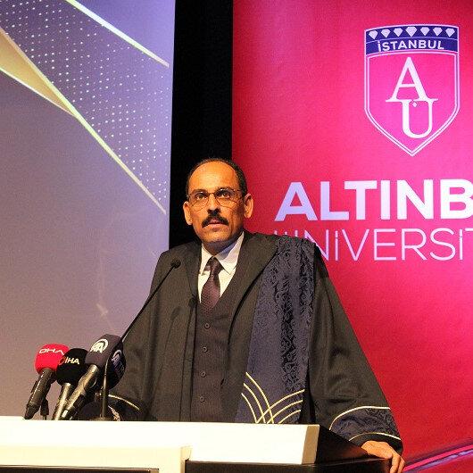 Cumhurbaşkanlığı Sözcüsü Kalına Altınbaş Üniversitesinden fahri doktora unvanı