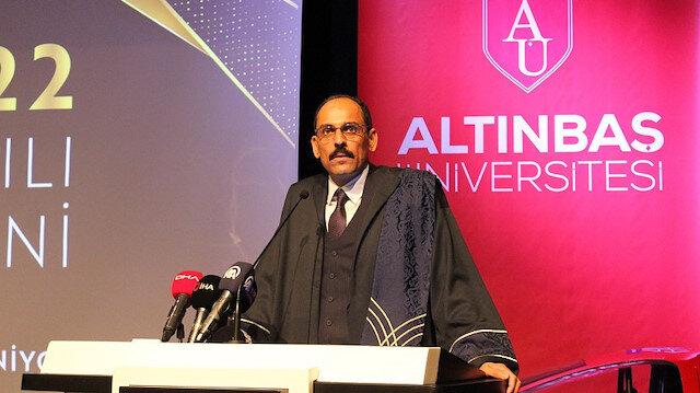 Cumhurbaşkanlığı Sözcüsü Kalın'a Altınbaş Üniversitesinden fahri doktora unvanı