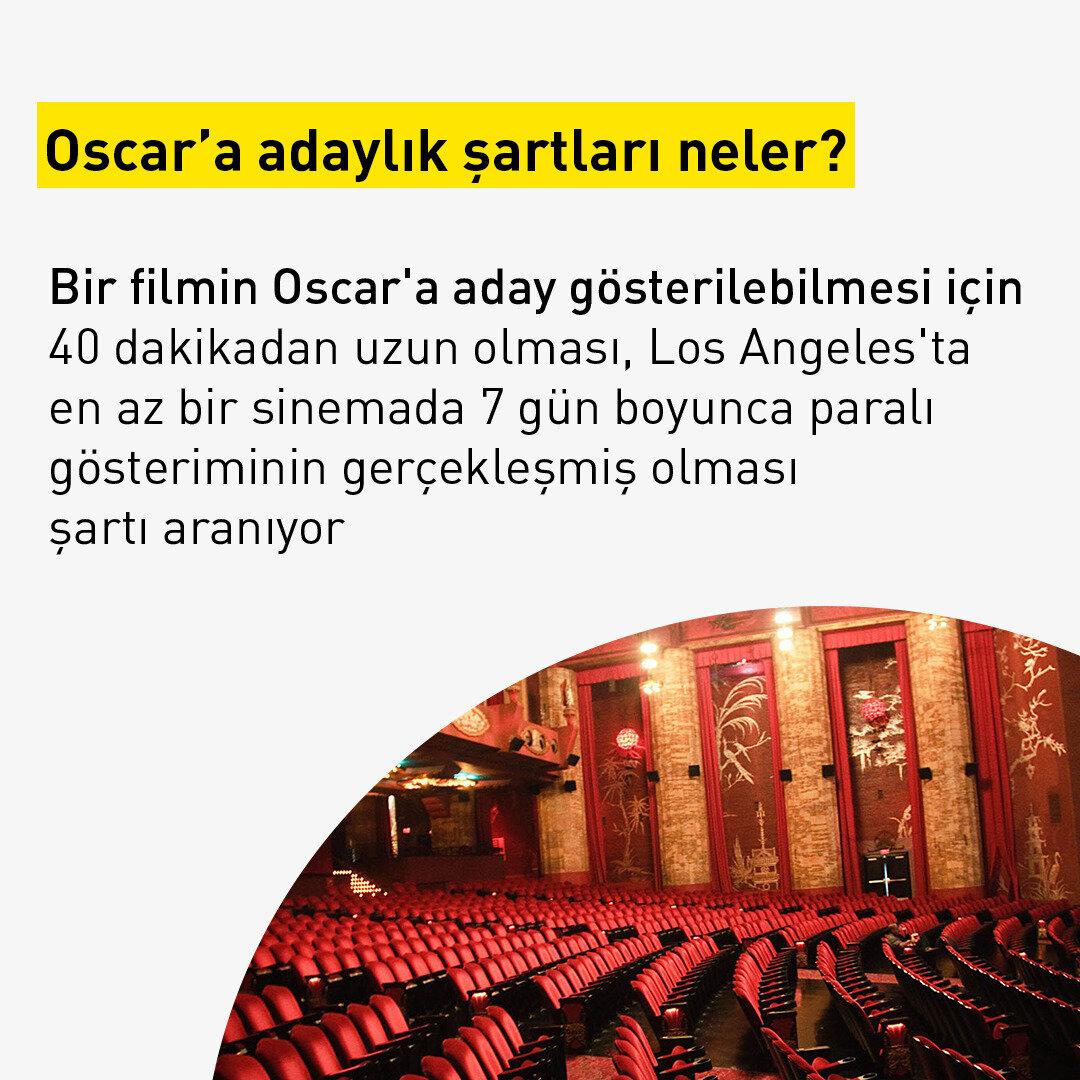 Bir filmin Oscar'a aday gösterilebilmesi için 40 dakikadan uzun olması, Los Angeles'ta en az bir sinemada 7 gün boyunca paralı gösteriminin gerçekleşmiş olması şartı aranıyor.