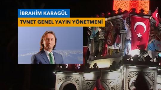 İbrahim Karagül TVNET'te darbeye tepki gösterdi